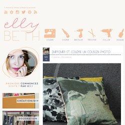 EllyBeth: Imprimer et coudre un coussin photo
