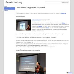Josh Elman's Approach to Growth - Growth Hacking