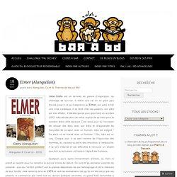 Elmer (Alanguilan) « Bar à Bd