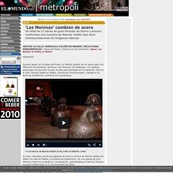 ELMUNDO.ES/METROPOLI - 'Las Meninas' cambian de acera