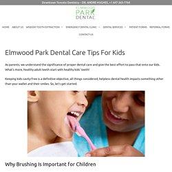 Pediatric Dentist Toronto