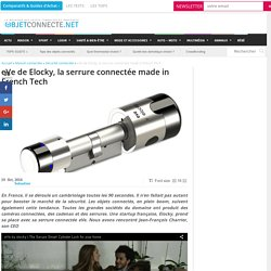 eVe de Elocky, la serrure connectée made in French Tech