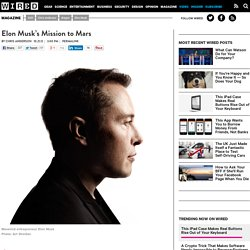 Elon Musk's Mission to Mars | Wired Science