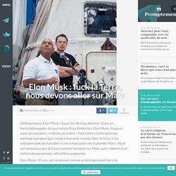 Elon Musk : fuck la Terre, nous devons aller sur Mars