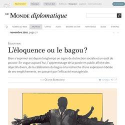 L'éloquence ou le bagou ?, par Olivier Barbarant (Le Monde diplomatique, novembre 2018)