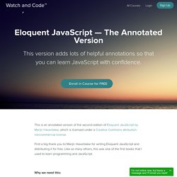 Eloquent JavaScript — The Annotated Version