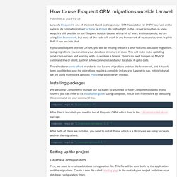 How to use Eloquent ORM migrations outside Laravel - siipo.la dev blog