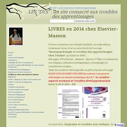 """Nouveautés - LES """"DYS"""" : un site consacré aux troubles des apprentissages"""