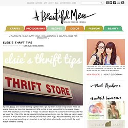 Elsies Thrift Tips - A Beautiful Mess
