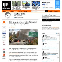 Elsipogtog epic: How a tribe's fight against an energy company caught fire
