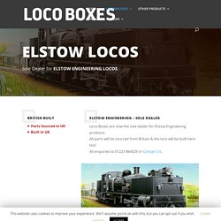 Elstow Engineering Locos - Loco Boxes