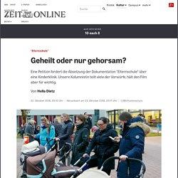 """""""Elternschule"""": Geheilt oder nur gehorsam?"""