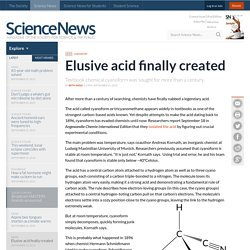 Elusive acid finally created