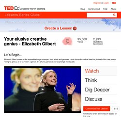 Your elusive creative genius - Elizabeth Gilbert
