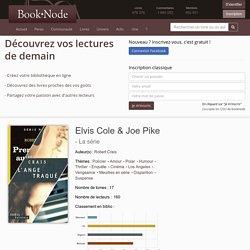 Elvis Cole & Joe Pike, les 17 livres de la série