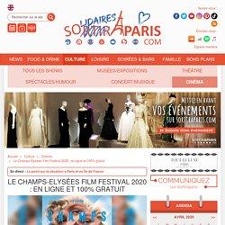 Le Champs-Elysées Film Festival 2020 : en ligne et 100% gratuit