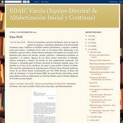EDAIC Varela (Equipo Distrital de Alfabetización Inicial y Continua): Ema Wolf