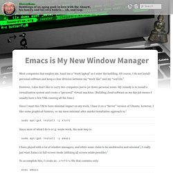 Emacs is My New Window Manager