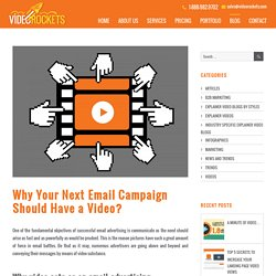 Why Your Next Email Campaign Should Have a Video? - Video Rockets