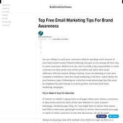 Top Free Email Marketing Tips For Brand Awareness