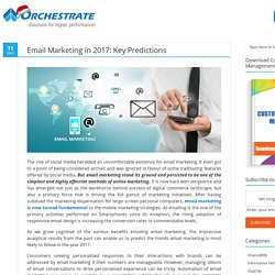 Email Marketing in 2017: Key Predictions