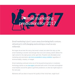 7 Email Marketing Predictions for 2017