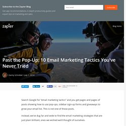 Past the Pop-Up: 10 Email Marketing Tactics You've Never Tried