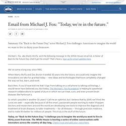 "Email from Michael J. Fox: ""Today, we're in the future."""