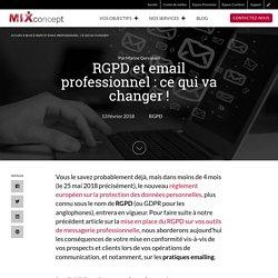 RGPD et email professionnel : ce qui va changer !