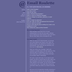 Email Roulette - FAQ
