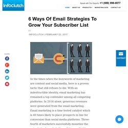6 Ways Of Email Strategies To Grow Your Subscriber List