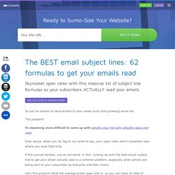 The BEST email subject lines: 62 formulas to get your emails read