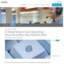 15 Email Subject Lines Sales Reps Swear By & Why They Work So Well
