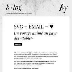 SVG + EMAIL = ♥ - Un voyage animé au pays des <table>