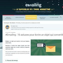 Emailing : 16 astuces pour écrire un objet qui convertit