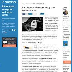 3 outils pour faire un emailing pour son entreprise par Neocamino