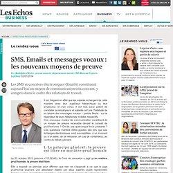 SMS, Emails et messages vocaux : les nouveaux moyens de preuve
