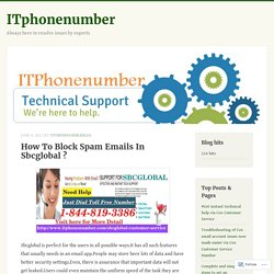 How To Block Spam Emails In Sbcglobal ? – ITphonenumber