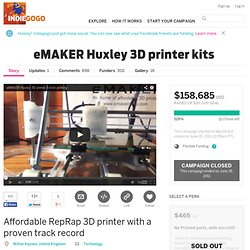 eMAKER Huxley 3D printer kits -- IndieGoGo
