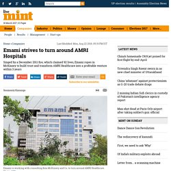 Emami strives to turn around AMRI Hospitals