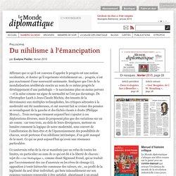 Du nihilisme à l'émancipation, par Evelyne Pieiller (Le Monde diplomatique, février 2015)