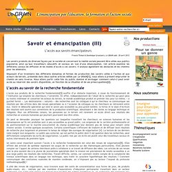 Savoir et émancipation (III) : L'accès aux savoirs émancipateurs