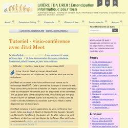 Tutoriel - visio-conférence avec Jitsi Meet - LIBÈRE TON ORDI ! Émancipation informatique pour tous