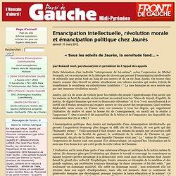 Emancipation intellectuelle, révolution morale et émancipation politique chez Jaurès
