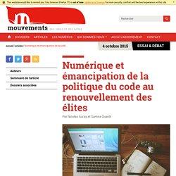 ARTICLE - Numérique et émancipation de la politique du code au renouvellement des élites