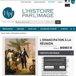 L'Emancipation à la Réunion