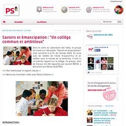 """Savoirs et émancipation : """"Un collège commun et ambitieux"""""""