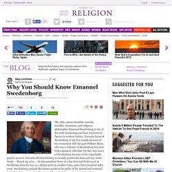 Why You Should Know Emanuel Swedenborg