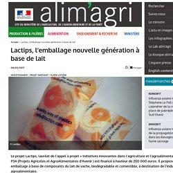 Lactips, l'emballage nouvelle génération à base de lait