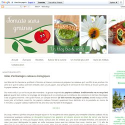 Tomate sans graines: Idées d'emballages cadeaux écologiques